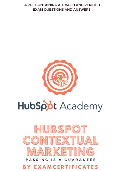 HubSpot Contextual Marketing Exam
