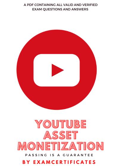 Youtube asset monetization exam answers