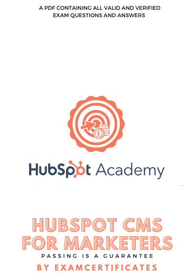 HubSpot CMS For Marketers Certification exam answers