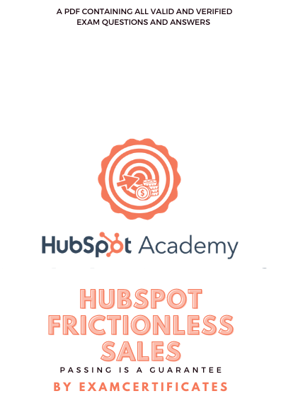 hubspot frictionless sales exam answers