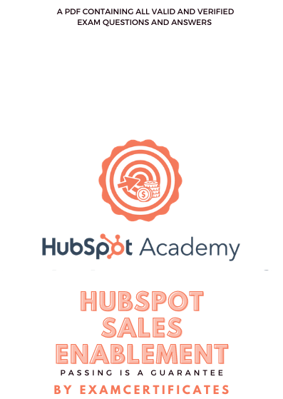 HubSpot Sales Enablement Certification Exam answers
