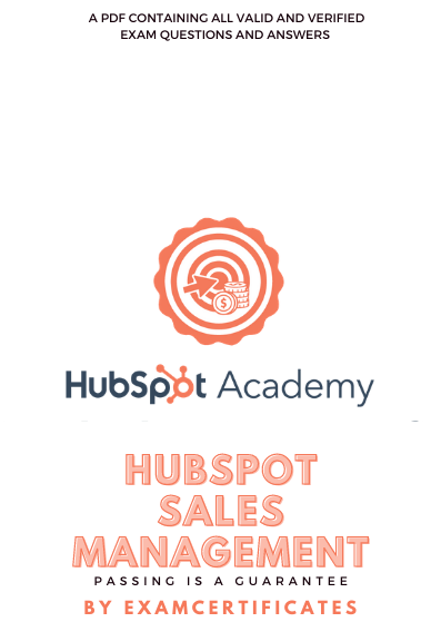 HubSpot Sales Management Training Strategies for Developing a Successful Modern Team Certification exam answers