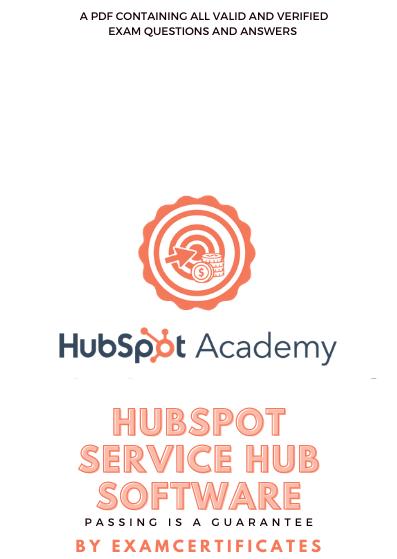 HubSpot Service Hub Software Certification Exam answers