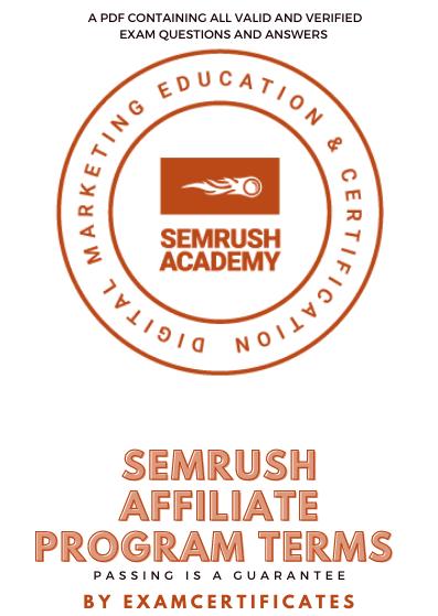 Semrush Affiliate Program Terms Exam Answers pdf