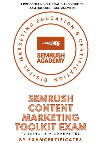 Semrush Content Marketing Toolkit Exam Answers pdf