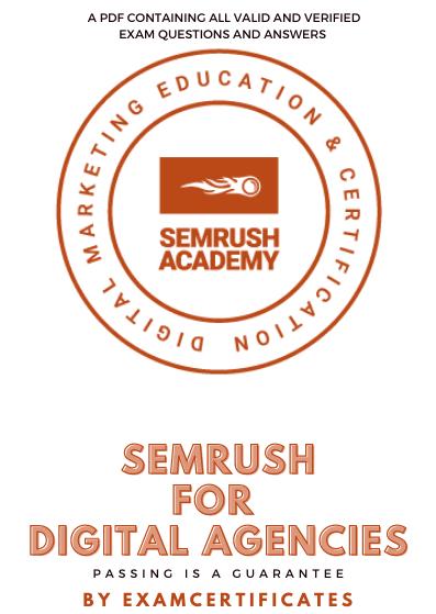 Semrush for Digital Agencies Certification Exam answers pdf
