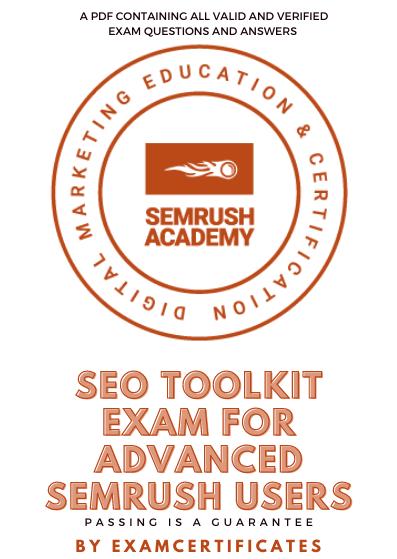 SEO Toolkit Exam for Advanced Semrush Users exam answers pdf