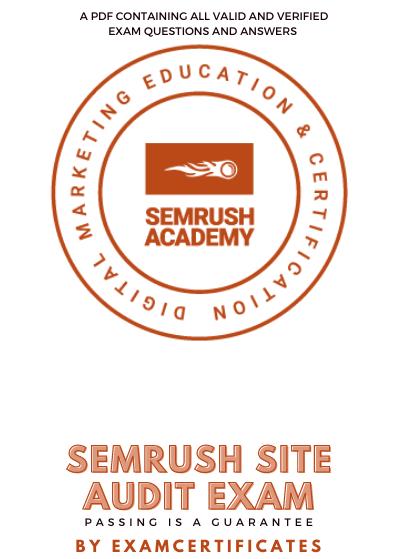 Semrush Site Audit Exam answers pdf