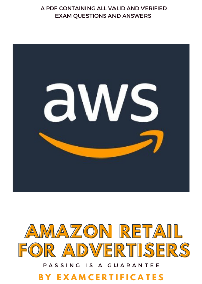 Amazon Retail for Advertisers Certification Exam