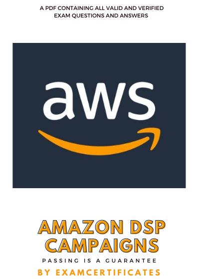 Amazon DSP certification assessment