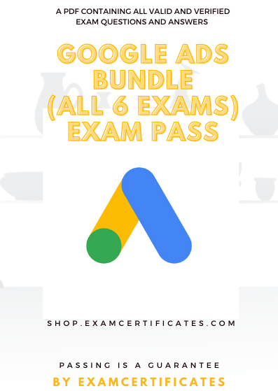 Google Ads Certification Exam Pass
