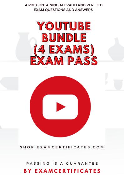 YouTube Certification Exams Pass Bundle